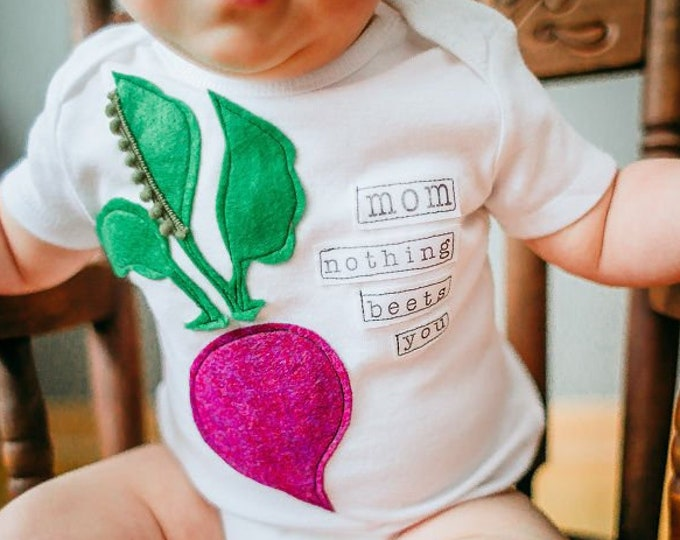 "Swanky Shank Gender Neutral ""Mom Nothing Beets You""  Mother's Day Bodysuit or Tee"