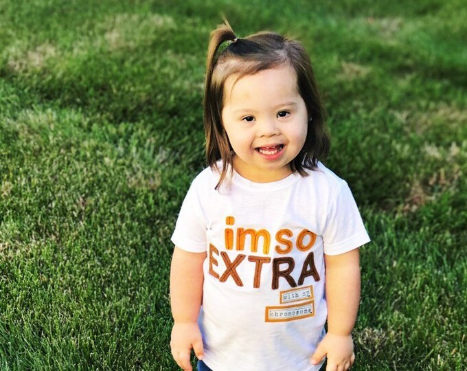"Swanky Shank ""I'm So EXTRA With my Chromosome"" Down Syndrome Awareness Tee"
