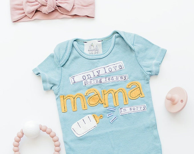 "Swanky Shank Mother's Day ""I Only Love Being Fed & My Mama"" Hand dyed Bodysuit"