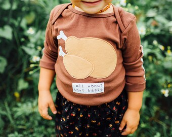 "Gender Neutral Thanksgiving ""All About That Baste"" Baby Shirt, Turkey Shirt, Toddler Thanksgiving Shirt, Funny Baby Shirt, Baby Gift"