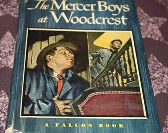 The Mercer Boys at Woodcrest A Falcon Book 1948 Capwell Wyckoff