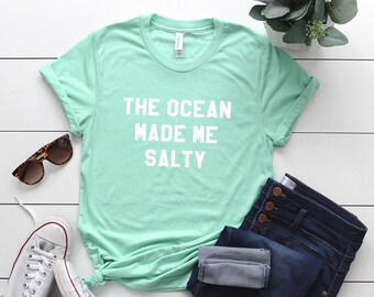 9952afe70109 The ocean made me salty Graphic Tee Women T-shirt Tumblr Clothing Hipster  Shirts Screen Print Funny T Shirts for Teens Teenager Gift for her