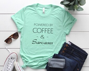 ce3cce8ad7 Coffee and sarcasm shirt tshirt with sayings graphic tees for womens funny  quote tshirts tumblr clothing