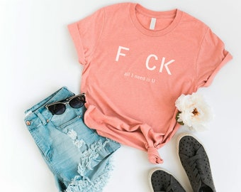 2a5cdd54bcbe8 All I Need is U Funny T-Shirt T Shirt with sayings Tumblr Shirt Teenage Girl  Clothes Gifts Graphic Tee Women T-Shirts girlfriend gift womens