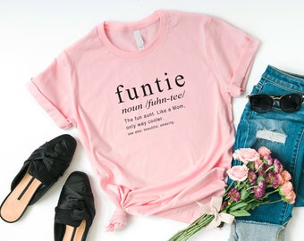 6da275167971 Funtie funny tshirts for women shirt with saying funny aunt shirts graphic  tee womens t-shirt auntie gifts for womens sister