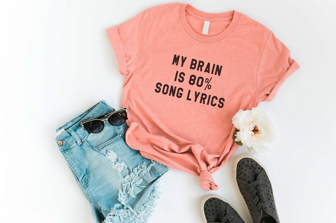 My brain is 80% song lyrics Tumblr Shirts Quote T Shirt Funny   Etsy