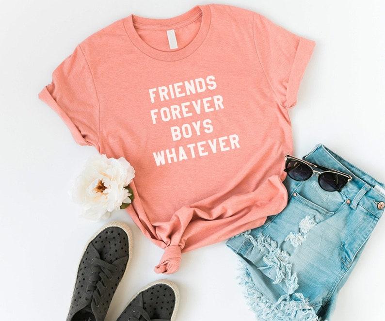 ae366b973 Friends forever boys whatever funny shirts tshirt tumblr   Etsy