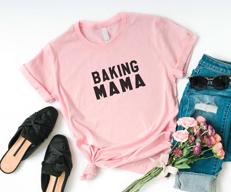e0ee034c3 Mother day Baking mama shirt baker gift mom tshirt women | Etsy