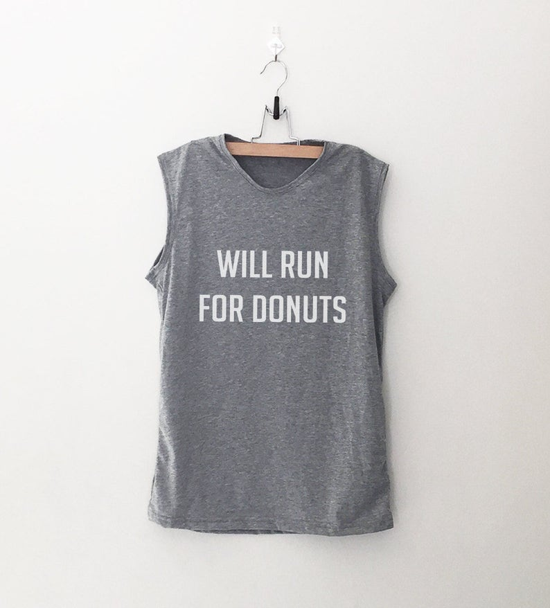 136148e4 ... Funny T Shirt Small Source · Will run for donut shirt womens muscle  tank workout shirt with Etsy