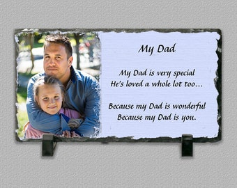 My Dad Inspirational Poem 4.68x8.58 Inch Photo Slate Plaque - A Great Father's Day Gift For Any Dad or GrandPa Grandfather