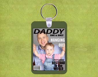 "Daddy Magazine Cover 2"" x 3"" Fiberglass Reinforced Plastic Keychain with Your Photo"