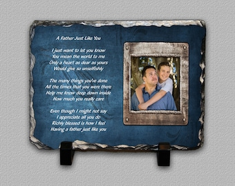 A Father Just Like You Inspirational Poem 6 x 8 Inch Photo Slate Plaque - A Great Father's Day Gift For Any Dad or GrandPa / Grandfather
