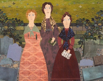 The Brontes of Haworth Original Collage, The Bronte Sisters, Wuthering Heights, Jane Eyre, Bronte Parsonage, Churchyard, Original Art
