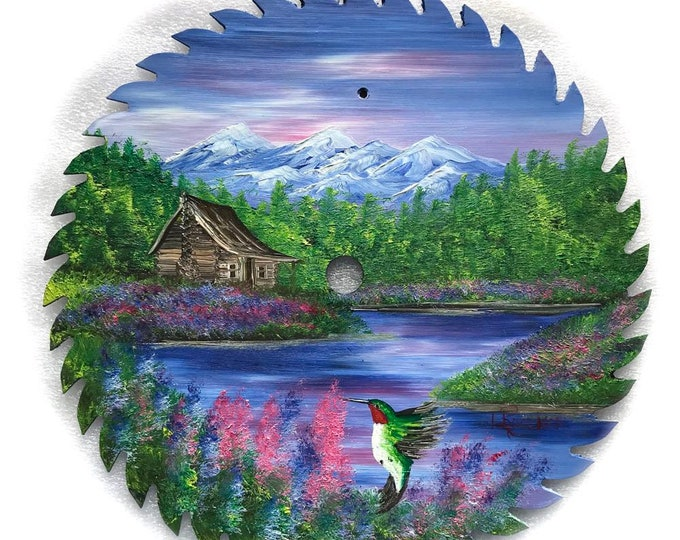Hand Painted Saw Blade Mountain Summer Cabin and Hummingbird