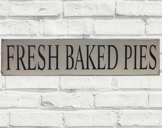 Fresh Baked Pies, Farmhouse Sign, Farmhouse Sign Decor, Wooden Store Sign, Farmhouse Kitchen Decor, Sign, Farmhouse, Farmhouse Home Decor