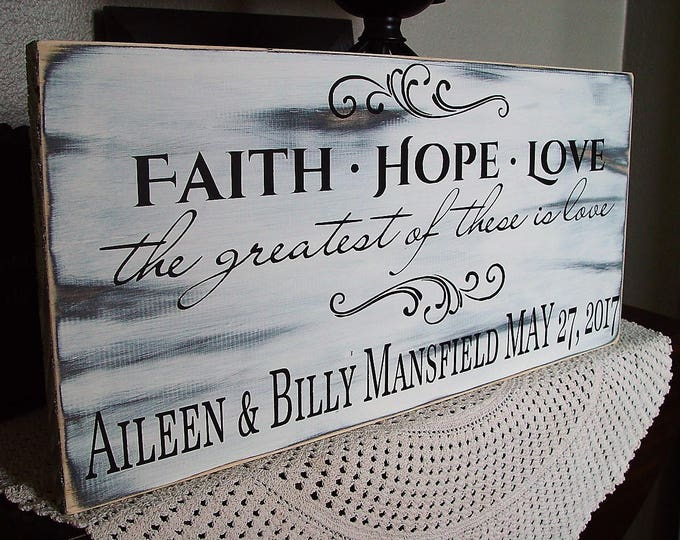 Faith Hope Love Sign, Personalized Wedding Gift, Corinthians Sign, Customize Wedding Gift Sign, Custom Painted Wood, Wedding Gift For Couple