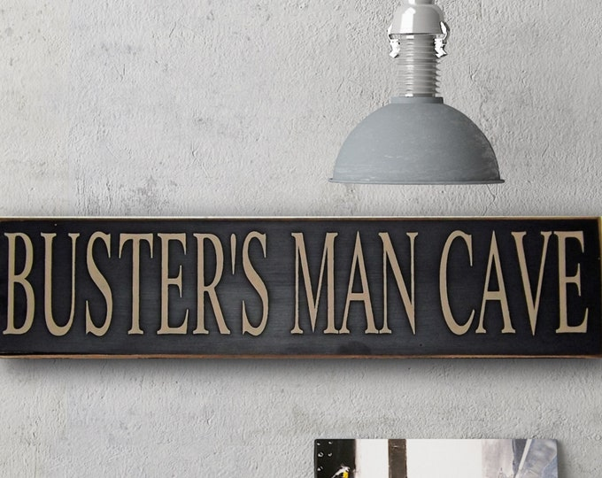 Fathers day gift, gift for father, Man Cave, Add a Name Man Cave sign, man cave decor, Manly Gift, Hand painted, Man Gift, man cave stuff