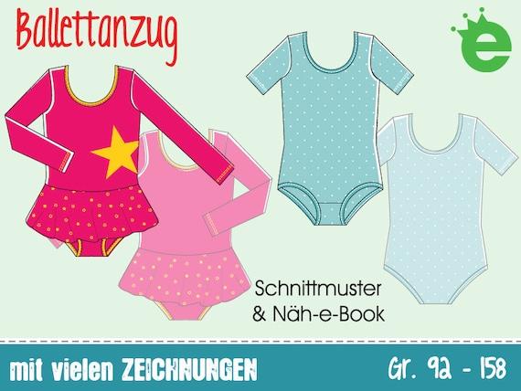 Ballettanzug für Mädchen • Gr. 92-158 • Näh-e-Book Schnitt pdf download Tanzanzug Gymnastikanzug Tütü Schnittmuster nähen für Kinder ...