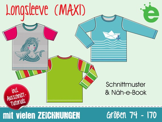 Longsleeve (MAXI) Kindershirt Gr. 74-170 • Schnitt & Näh-e-Book DEUTSCHE Version (2.0) • Schnittmuster Shirt, Langarmshirt, T-Shirt Kinder