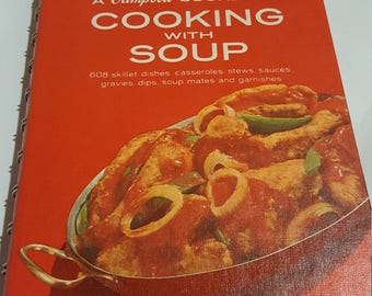 Cooking With Soup, A Campbell Cookbook, 1972