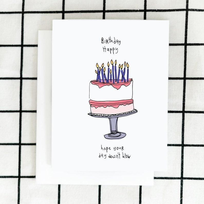Blow Birthday Illustrated Card Bestie Card Happy Birthday full cake Card Happy Birthday Card