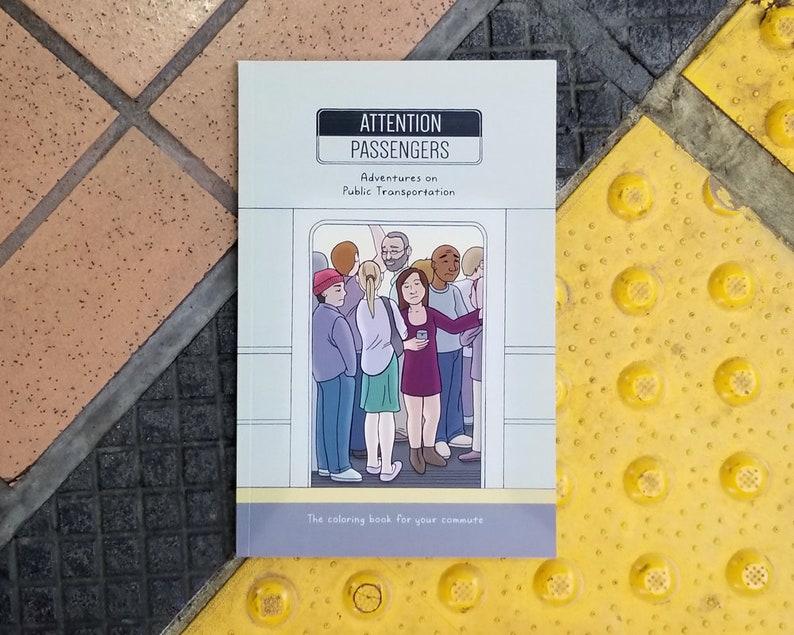 Attention Passengers: Adventures on Public Transportation image 0