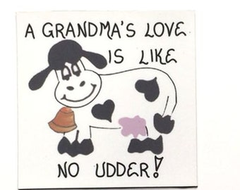 Grandma Gift Magnet - Grandmother Quote, Love for Oma, Granny, Grammy