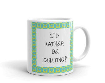 Quilting Quote Mug