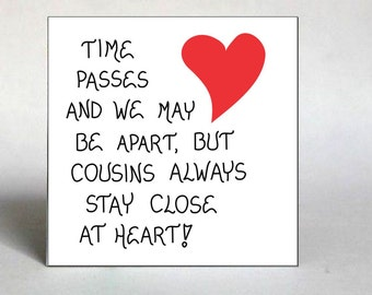 Quote about cousins, Fridge Magnet, Close relatives, best friends, red heart design