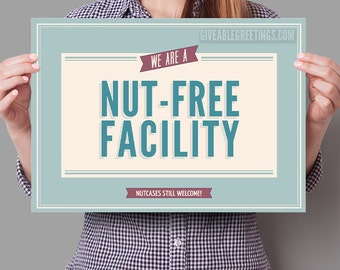 Nut-Free Facility Sign - Nutcases Welcome - Funny Retail Store Signage on Corrugated Plastic