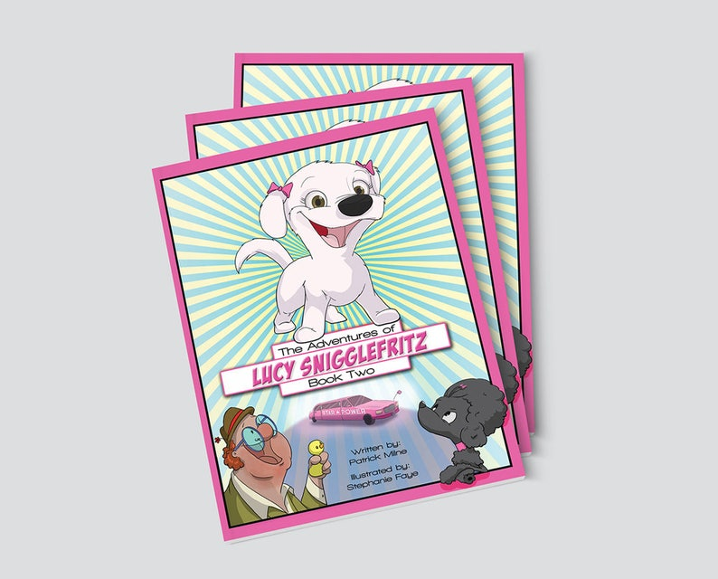 NEW The Adventures of Lucy Snigglefritz: Book Two  image 0