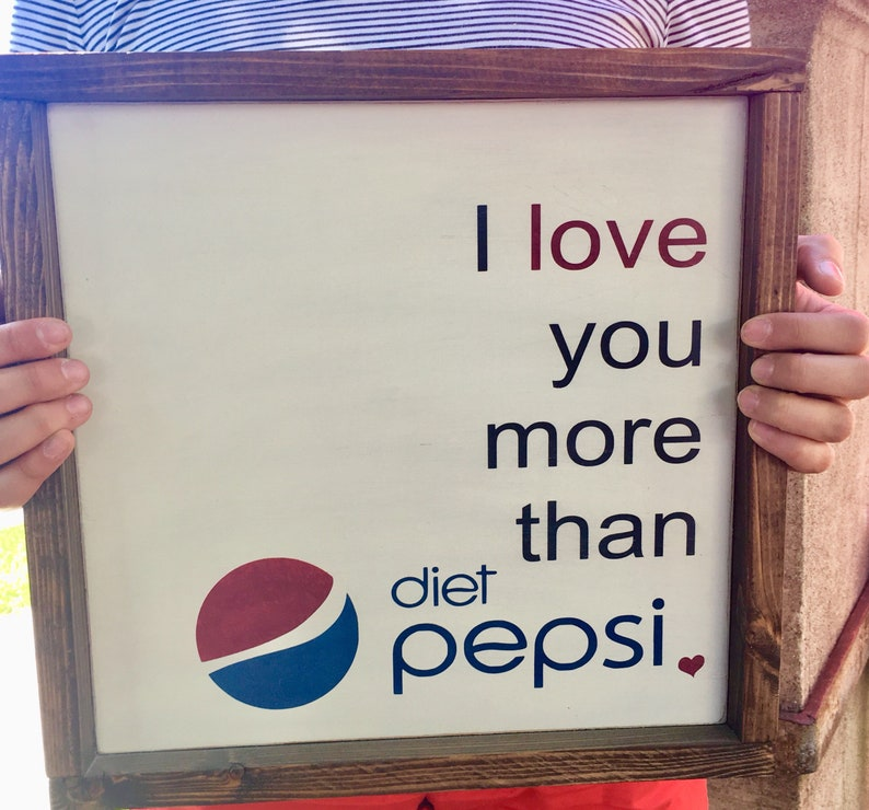 Valwntines Day Decor Gift Diet Pepsi Wood Wall Art Sign Rustic image 0