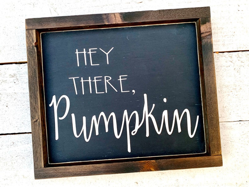 Hey There Pumpkin Wood Sign Halloween Fall and Thanksgiving image 0