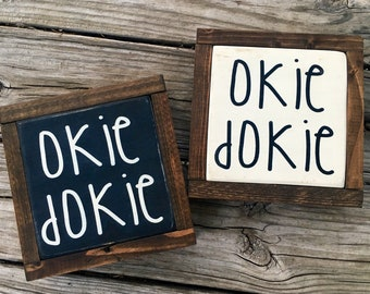Wood Wall Art Mini Sign Okie Dokie