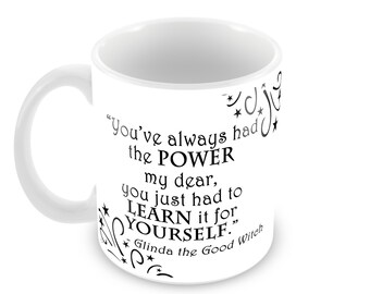 Glinda The Good Witch -Ceramic Mug with Quote in Choice of 5 Mug Types