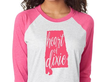 Heart of Dixie Raglan Shirt - State of Alabama Graphic Tee - Graphic Unisex Shirt - The Heart of Dixie TShirt - Southern Girls Collection
