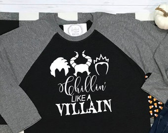 Chillin Like a Villain Halloween Raglan Baseball Shirt - Disney Villains Trick or Treat Halloween Raglan Tee - Chilling Like a Villain
