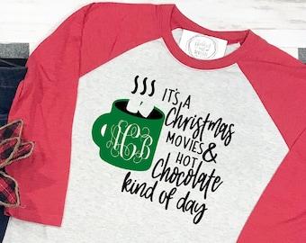 Christmas Movies and Hot Chocolate Holiday Shirt - Holiday Raglan Baseball Tee - Christmas T-shirt - Monogrammed Mug Shirt