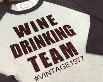 f4dcd5b8 Wine Drinking Team Shirt - Wine Raglan - Graphic Design T-shirt -  Typography Baseball Shirt - Southern Girls Collection Sweet Tee