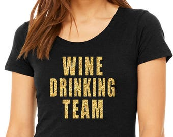 Wine Drinking Team Short Sleeve Shirt - Bridesmaid  Graphic Tee - Graphic Unisex Shirt - Bachlorette T-shirt - Southern Girls Collection
