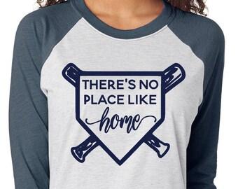 There's No Place Like Home Raglan Shirt - Home Plate Baseball Tshirt - Graphic Baseball Shirt - Softball Shirt - T Ball Shirt - Team Mom Tee