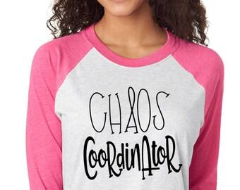 Chaos Coordinator Raglan Shirt - Mom Life Tshirt - Teacher Life Shirt - Custom Shirt - Funny Mom Baseball Tee