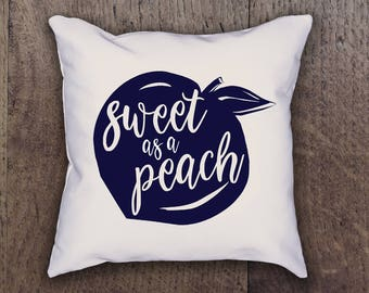 Sweet as a Peach Pillow Cover - Graphic Pillow Sham - Custom Linen Pillow Cover - Pillow Cover - Southern Girls Collection Design