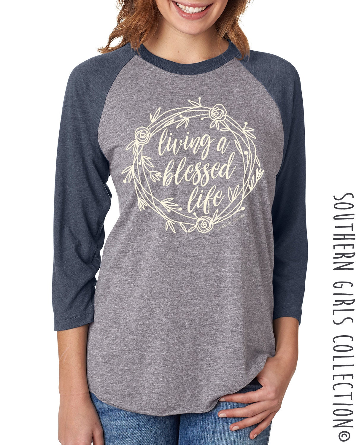 71e2cef2 Living a Blessed Life Shirt - Blessed Raglan - Graphic Design T-shirt -  Typography Baseball Shirt - Southern Girls Collection Sweet Tee