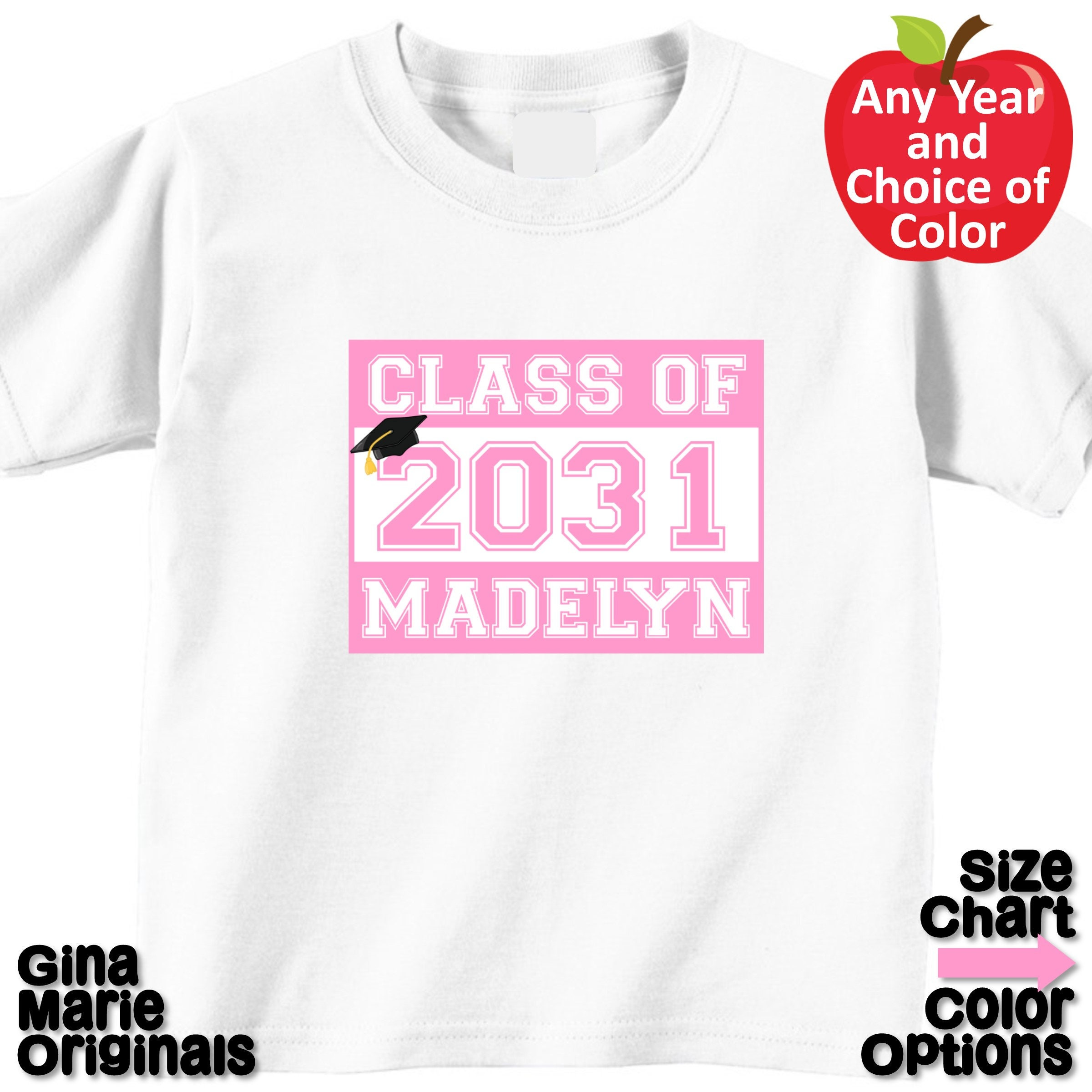 9c8a0cca7cb Personalized High School Graduation Class Shirt T-shirt Boy Girl Kids  Pre-School Pre-K Kindergarten 2031 - Choice of Year and Design Color