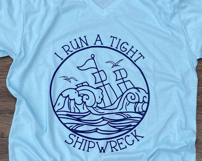 I run a tight shipwreck v-neck shirt