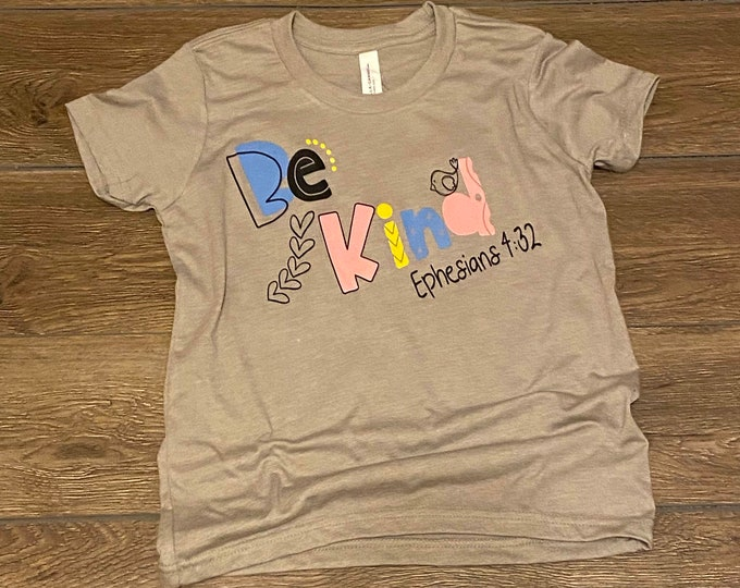 Be Kind Ephesians 4:32 children's shirt