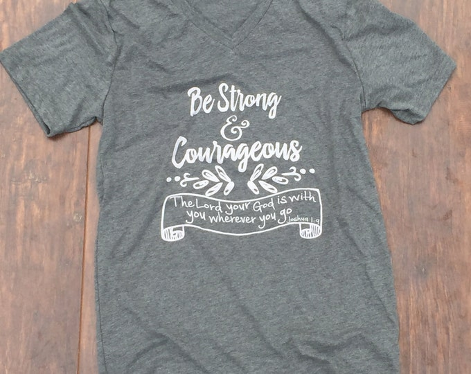 Be strong and courageous youth shirt