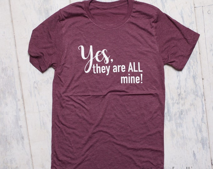 Yes, they are all mine! shirt