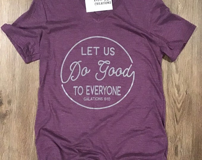 Let us do good graphic t-shirt